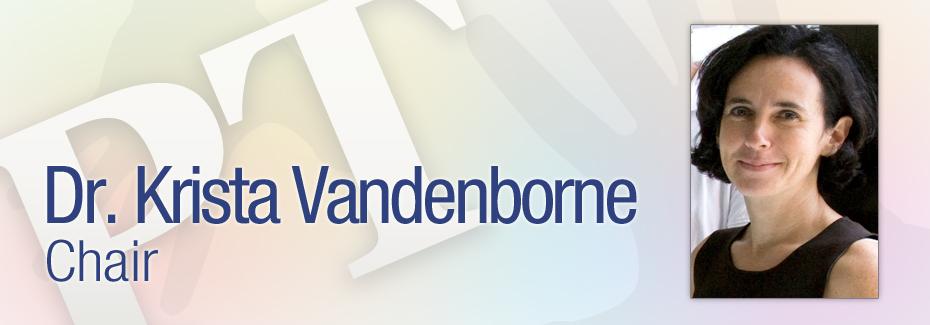 Dr. Krista Vandenborne - Chair